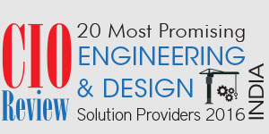 20 Most Promising Engineering & Design Solution Providers - 2016