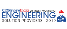 20 Most Promising Engineering Solution Providers - 2019