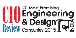 20 most promising Engineering and Design Solution and Service providers - 2015